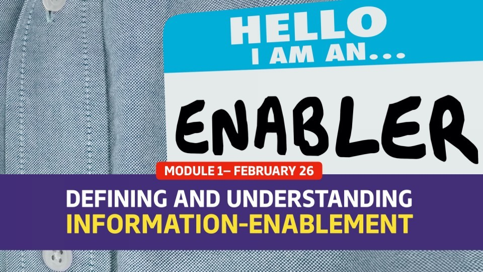 Module 1 — Defining and Understanding Information-Enablement