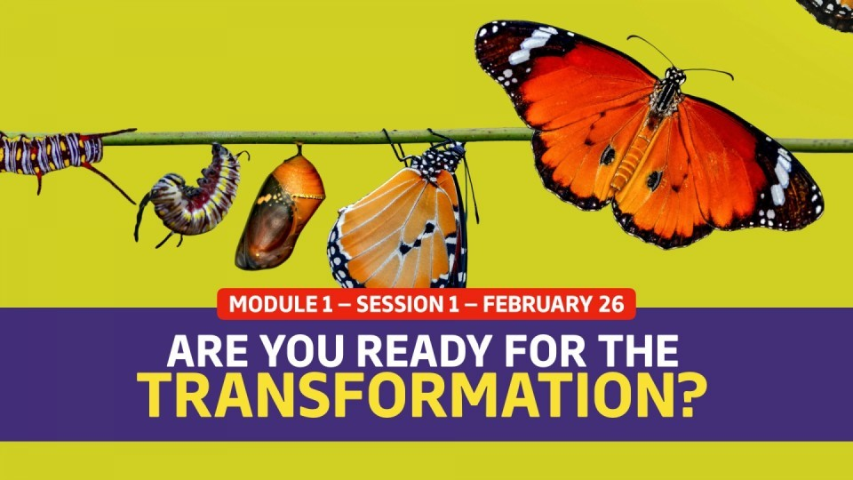 01.01.01 — Session 1 — Are You Ready For The Transformation?