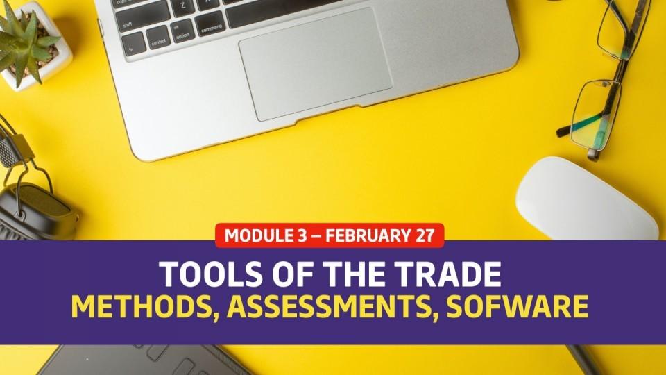 02.03 / February 27 — Module 3 — Tools of the Trade