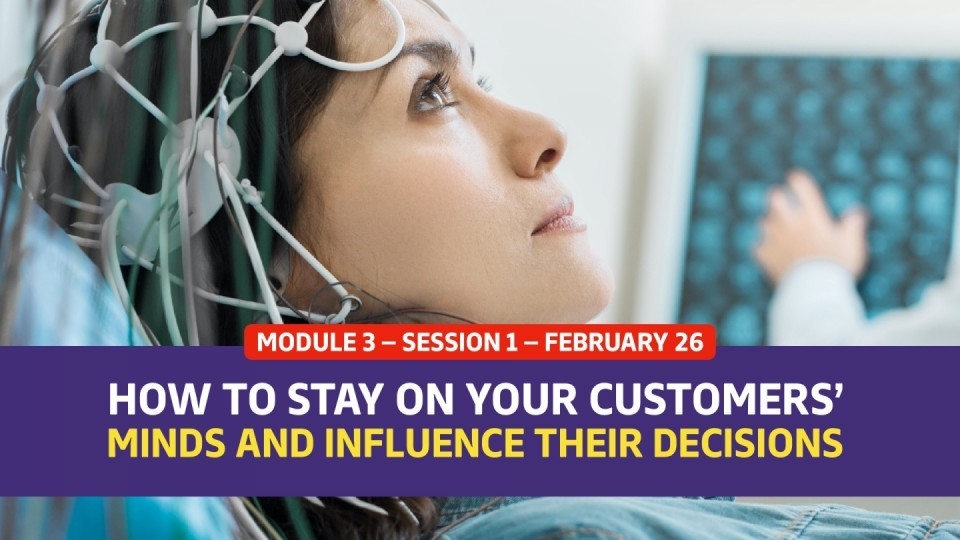 01.03.01 — February 26 — The Memory Advantage: How to Stay on Your Customers' Minds and Influence Their Decisions