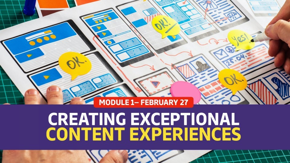 02.01 / February 27 — Creating Exceptional Content Experiences