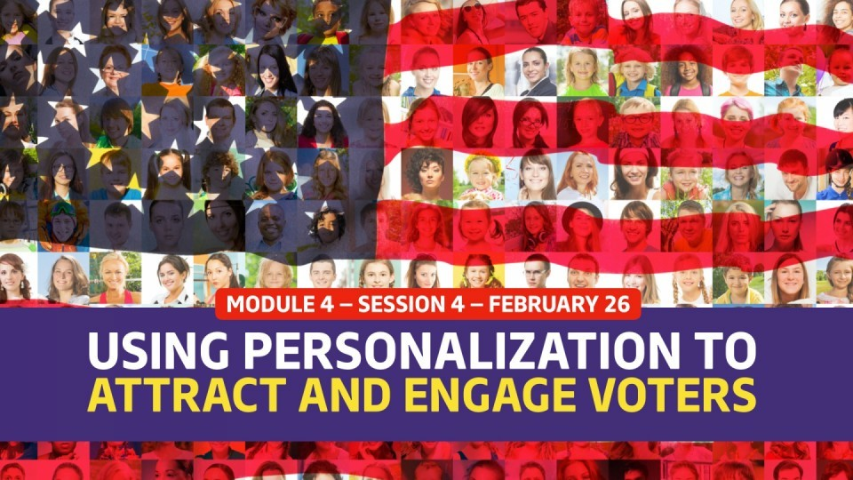 01.04.04 —  [Case Study] Using Personalization Tactics To Attract And Engage US Voters
