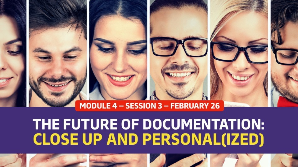 01.04.03 — February 27 — The Future of Documentation: Up Close and Personal(ized)